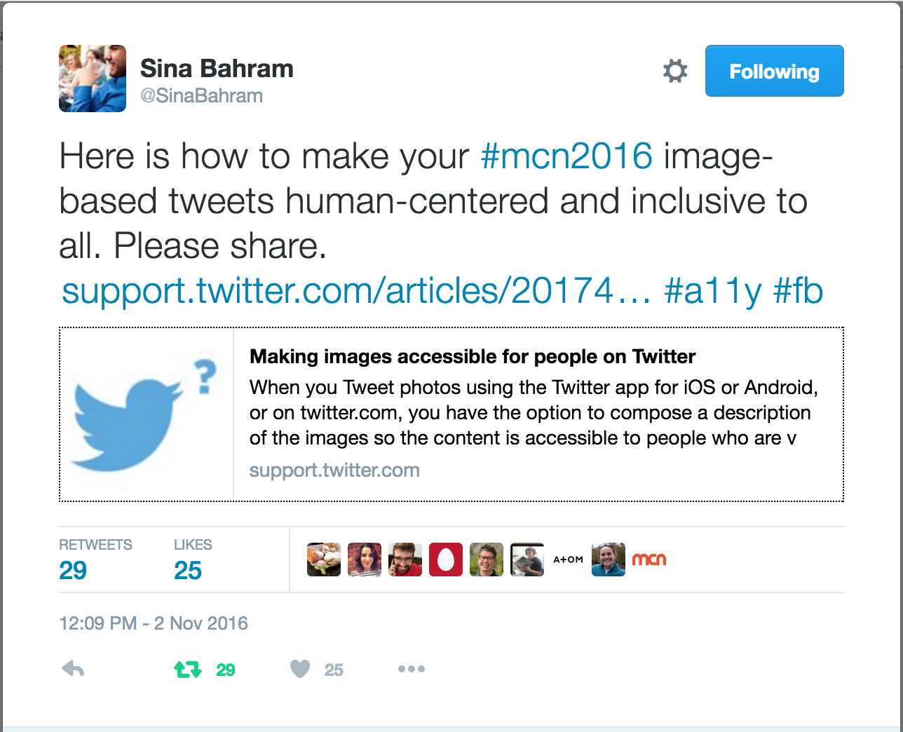 "Tweet by @SinaBahram: ""Here is how to make your #mcn2016 image-based tweets human-centered and inclusive to all. Please share"""